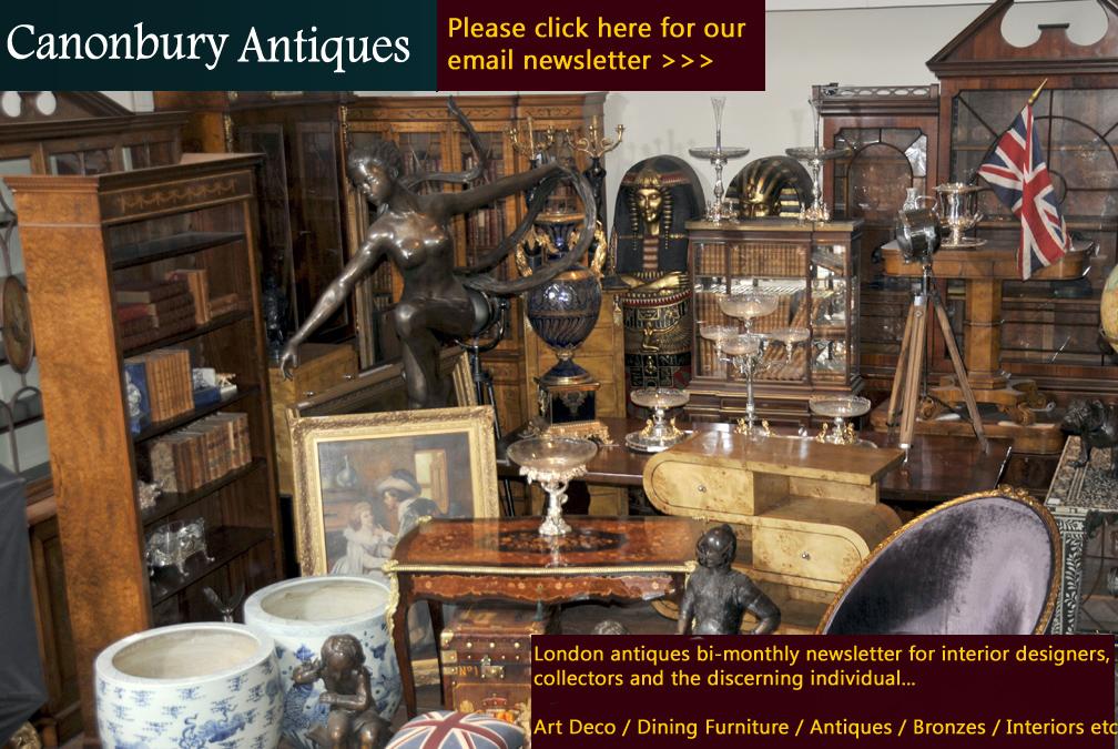 Klicken Sie hier , um sich für die Canonbury Antiquitäten Newsletter hier unterschreiben